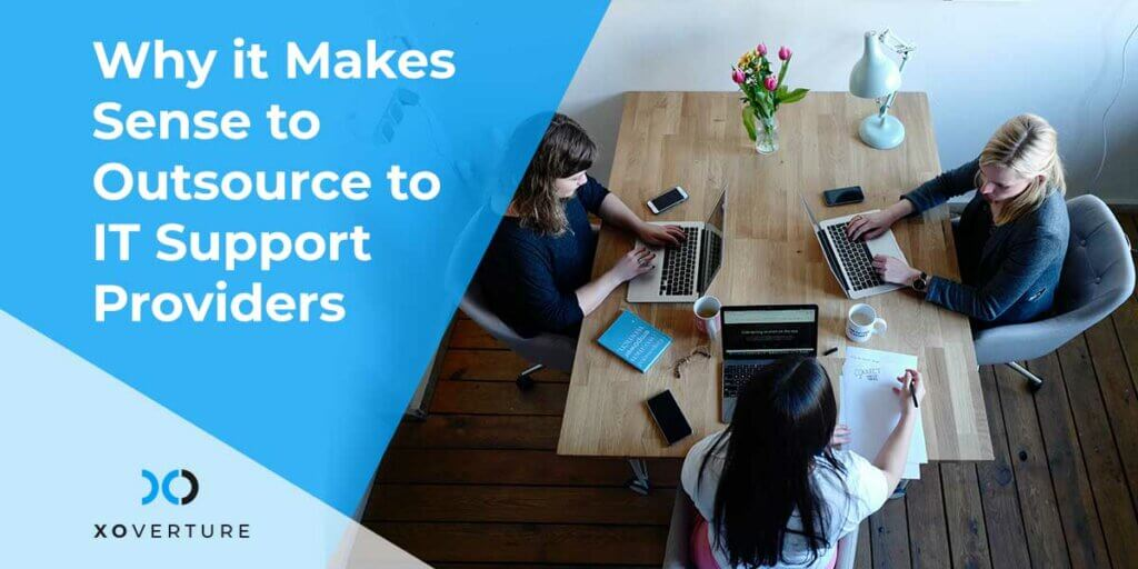 Why it Makes Sense to Outsource to IT Support Providers