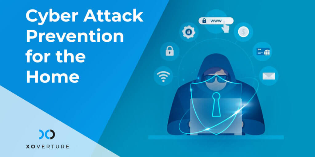 Cyber Attack Prevention for the Home