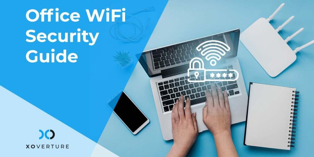 Office WiFi Security Guide