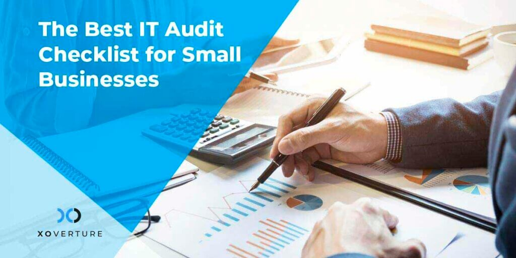 The Best IT Audit Checklist for Small Businesses