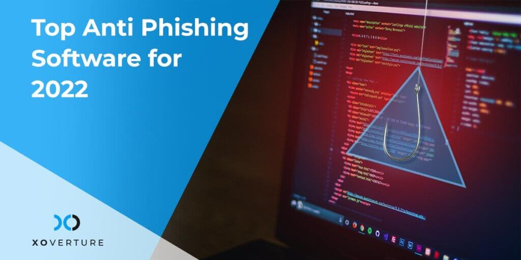 Top Anti Phishing Software for
